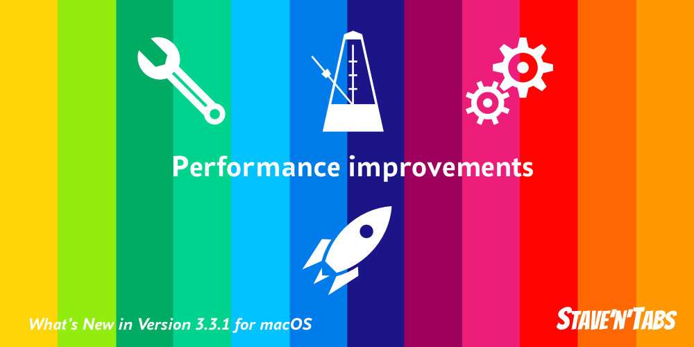 Stave'n'Tabs macOS 3.3.1: Improving performance