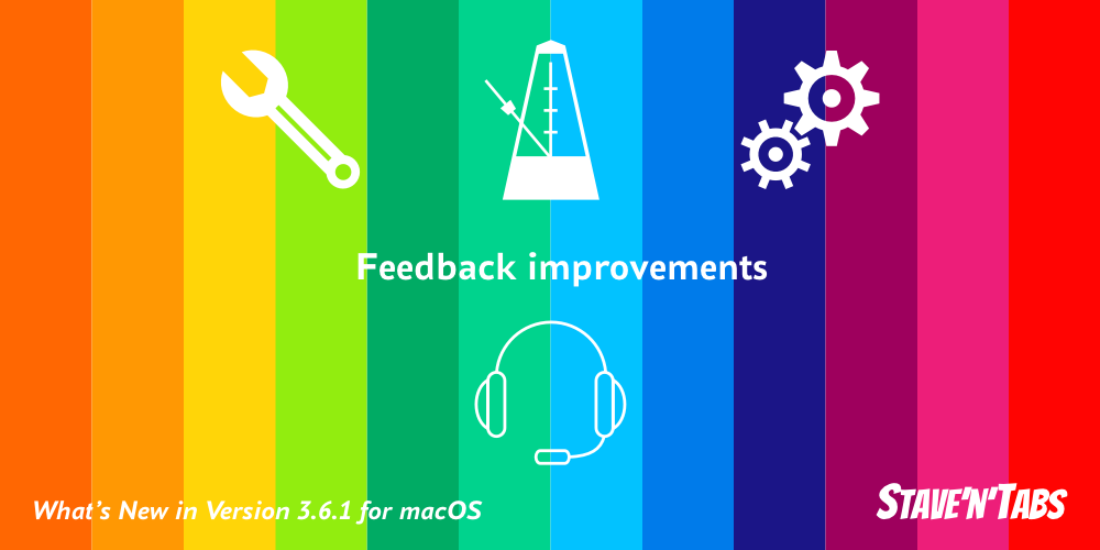 Stave'n'Tabs macOS 3.6.1: Feedback improvements
